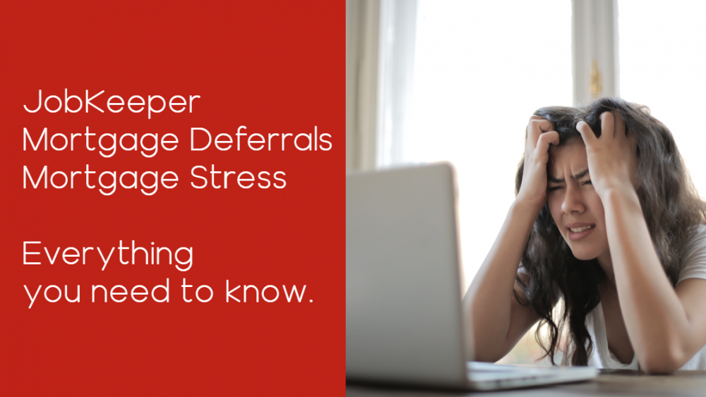 JobKeeper, Mortgage Deferrals, Mortgage Stress